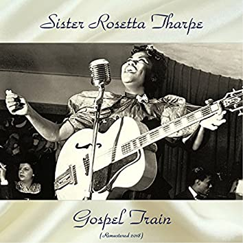 Gospel Train (Remastered 2018)