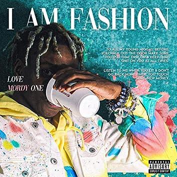 I Am Fashion