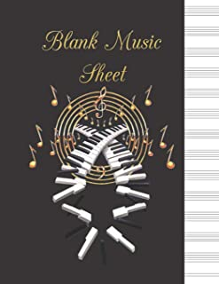 Blank Music Sheet: Black and Gold Edition - Golden Piano - Music Manuscript Paper - Staff Paper - Musicians Notebook - Mus...