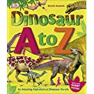 Dinosaur A to Z: An Amazing Alphabetical Dinosaur Parade