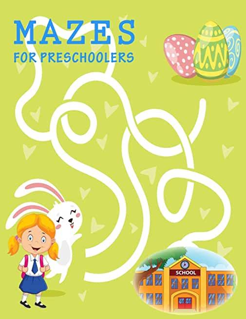 Mazes For Preschoolers: Activity Book and Boosts your child's confidence