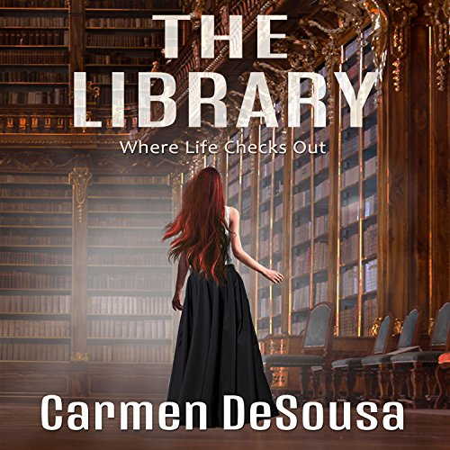 The Library: Where Life Checks Out cover art