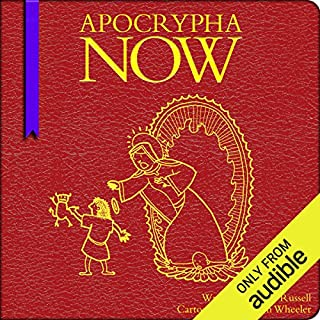 Apocrypha Now                   Written by:                                                                                                                                 Mark Russell,                                                                                        Shannon Wheeler                               Narrated by:                                                                                                                                 James Urbaniak                      Length: 5 hrs and 28 mins     2 ratings     Overall 5.0