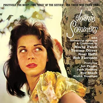 """Joanie Sommers. """"Positively the Most! / The 'Voice' of the Sixties! / For Those Who Think Young"""