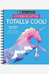 Brain Games - Sticker by Letter: Totally Cool! (Sticker Puzzles - Kids Activity Book) Spiral-bound