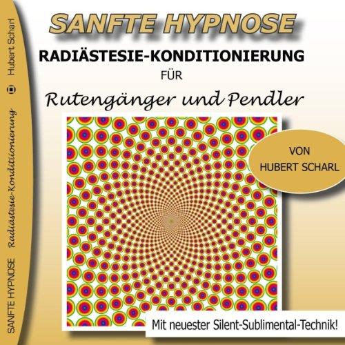 Radiästesie - Konditionierung für Rutengänger und Pendler Titelbild
