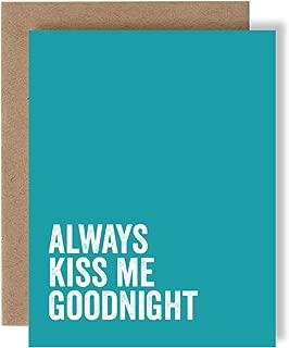 Always Kiss Me Goodnight - Love - Greeting Card by Skel Design