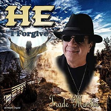 He (I Forgive)