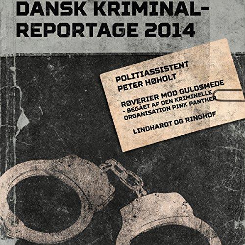 Røverier mod guldsmede - begået af den kriminelle organisation Pink Panther audiobook cover art