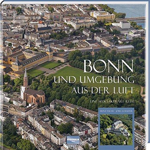 Bonn und Umgebung aus der Luft: Eine spektakuläre Reise