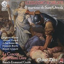 Alessandro Scarlatti - Il martirio di Sant'Orsola