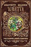 8. Wigetta y el cuento jamás contado (4You2)
