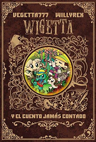 Wigetta y el cuento jamás contado (Fuera de Colección)