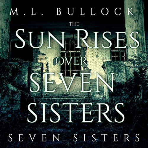The Sun Rises Over Seven Sisters cover art