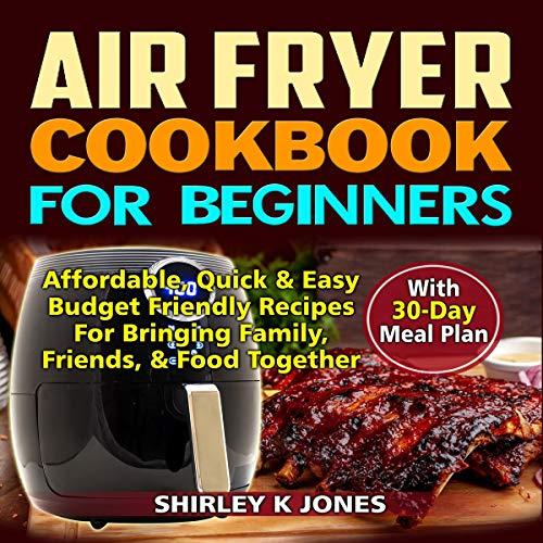 Air Fryer Cookbook for Beginners cover art
