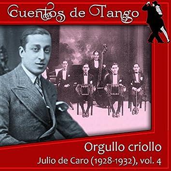 Orgullo criollo  (1928-1932), Vol. 4