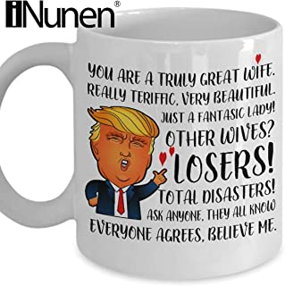 Trump Mug for Great Wife Donald Trump Wife Gifts from Husband Funny Novelty Office Work Coffee Mugs Tea Cup Best Inappropriate Humorous Christmas Gag Gift Idea for women her mom