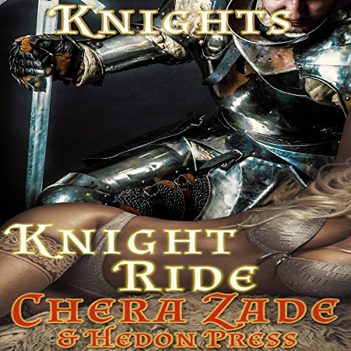 Knight Ride: Her Husband's Stud      Hedon Knights, Book 1              By:                                                                                                                                 Chera Zade,                                                                                        Hedon Press                               Narrated by:                                                                                                                                 Juliana Solo                      Length: 45 mins     1 rating     Overall 3.0