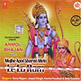 Anmol bhajan vol-1 mujhe apni sharan mein lelo ram
