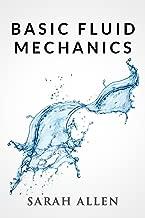 Basic Fluid Mechanics (Stick Figure Physics Tutorials)