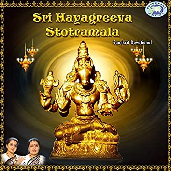 Sri Hayagreeva Stotramala