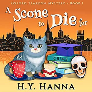 A Scone to Die For     Oxford Tearoom Cozy Mysteries, Book 1              By:                                                                                                                                 H.Y. Hanna                               Narrated by:                                                                                                                                 Pearl Hewitt                      Length: 6 hrs and 59 mins     914 ratings     Overall 4.1