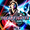DREAM FIGHTER by Mamoru Miyano (2011-11-16)