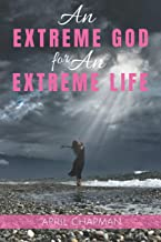 An Extreme God for An Extreme Life