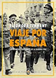 Viaje por España: Experiencias personales de la guerra...