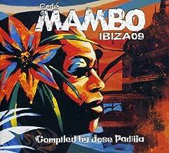 CAFE MAMBO IBIZA 09 - Compiled By Jose Padilla