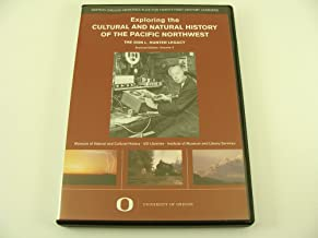 Exploring The Cultural And Natural History Of The Pacific Northwest (The Don L. Hunter Legacy Archival Edition Volume 2))