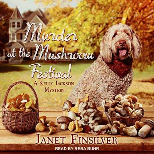 Murder at the Mushroom Festival Audiobook By Janet Finsilver cover art