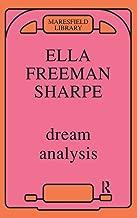 Dream Analysis: A Practical Handbook of Psychoanalysis (Maresfield Library)