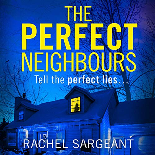 The Perfect Neighbours audiobook cover art