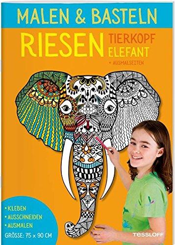 Malen & Basteln. RIESEN Tierkopf Elefant (Malbücher und -blöcke)