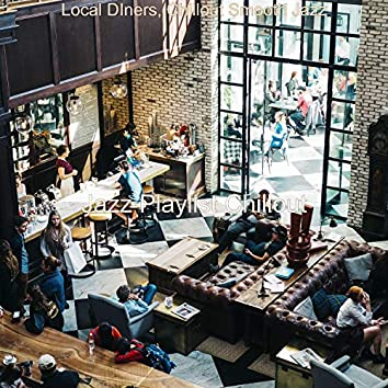 Local DIners, Chillout Smooth Jazz