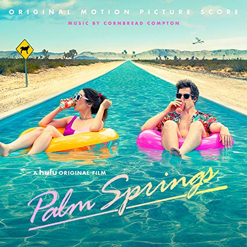 Palm Springs: Original Motion Picture Score