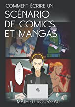 Comment écrire un scénario de comics et mangas