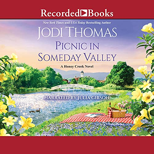 Picnic in Someday Valley Audiobook By Jodi Thomas cover art