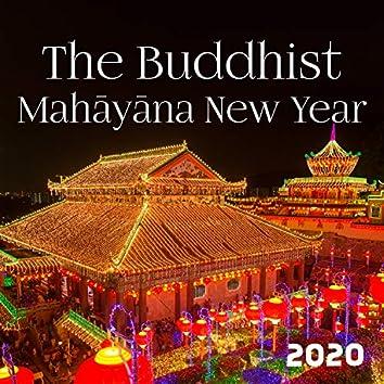 The Buddhist Mahāyāna New Year 2020