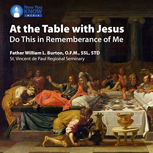 At the Table with Jesus: Do This in Rememberance of Me audiobook cover art