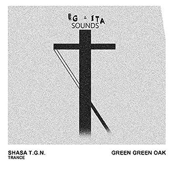 Green Green Oak