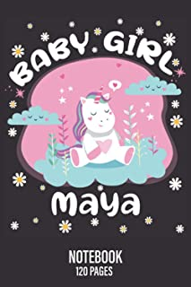 "Baby Girl Maya: Cute Unicorn Notebook Journal for Girls / Lined Journal / 120 Pages / 6"" x 9"" / Matte Cover Finish / Beaut..."