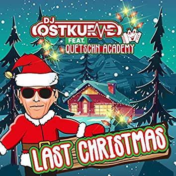 Last Christmas (feat. Quetschn Academy)