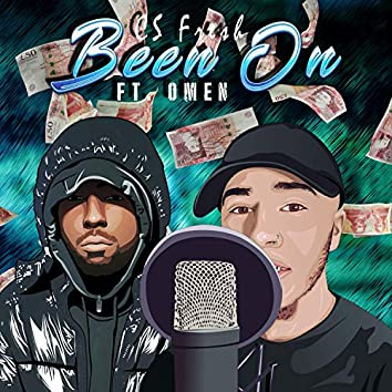 Been On (feat. Omen)