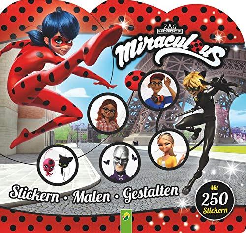 Miraculous Stickern - Malen - Gestalten: Mit 250 Stickern