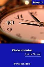 Cinco minutos - Easy reading in Portuguese - Nível 1: Coleção Português Agora