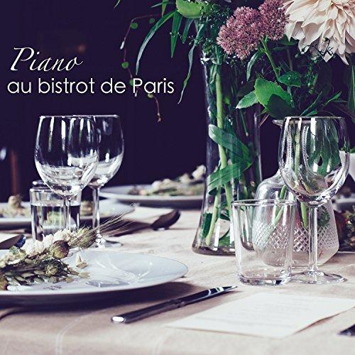 Piano au bistrot de Paris – La vie est belle à Paris, musique romantique jazz et piano pour bistrot et restaurant
