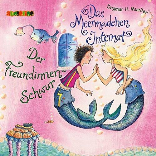Der Freundinnen-Schwur (Das Meermädchen-Internat 2) Titelbild