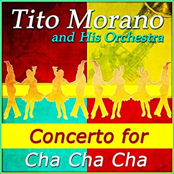 Concerto for Cha Cha Cha